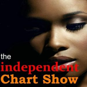 Breaking Artist: The Independent Charts Show