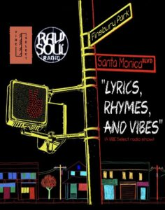 "VIBE Select:""Lyrics, Rhymes, and VIBES"" Radio Show Feat R.D. and T-Bird"